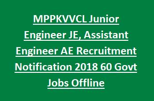 MPPKVVCL Junior Engineer JE, Assistant Engineer AE Recruitment Notification 2018 60 Govt Jobs Offline