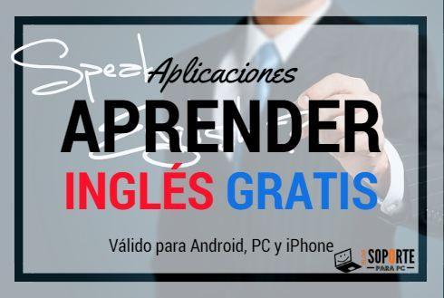 aplicaciones para aprender ingles en android pc y iphone