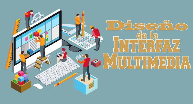 Diseño de la Interfaz Multimedia