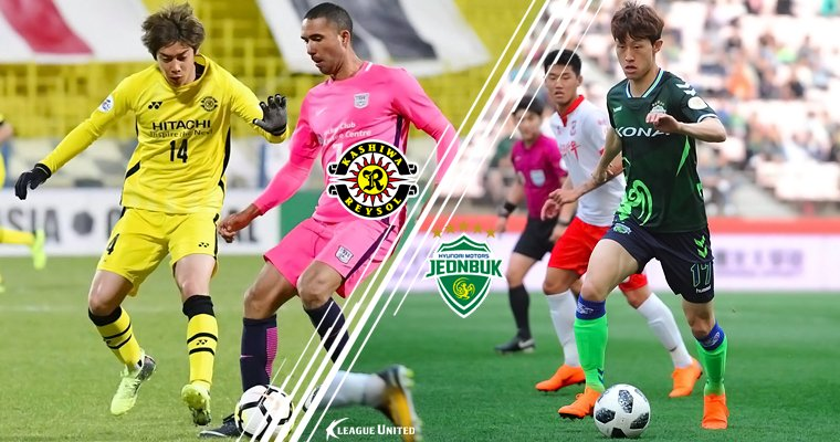 AFC Champions League 2018 Preview: Kashiwa Reysol vs Jeonbuk Hyundai Motors
