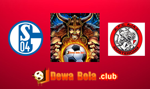 Prediksi Schalke 04 VS Ajax 21 April 2017
