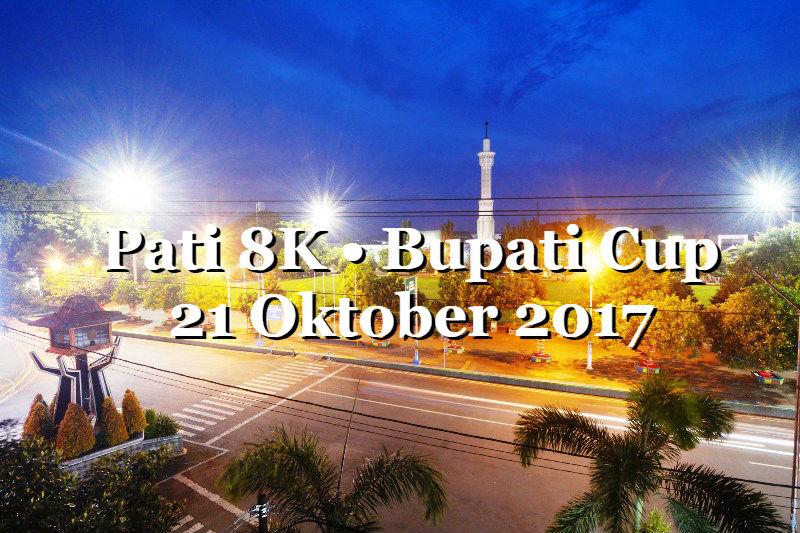 Pati 8K - Bupati Cup • 2017