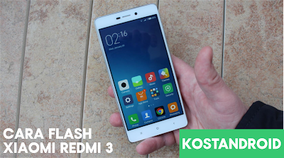 Cara Flash Xiaomi Redmi 3