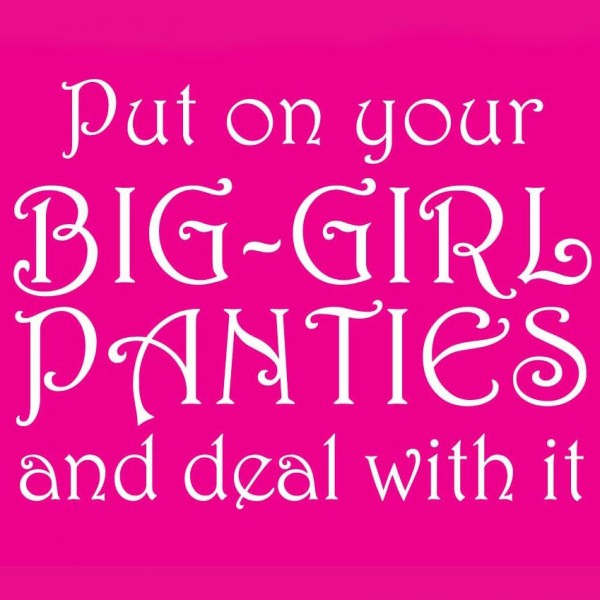 Big Girl Panties Quotes: SWEET TEA: Like Needles And Pins