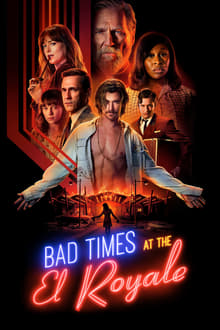 Watch Bad Times at the El Royale Online Free in HD