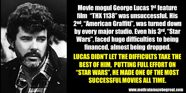 63 Successful People Who Failed: George Lucas, Success Story, THX 1138, American Graffiti, Star Wars almost didn't got made,