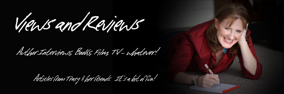 Views & Reviews: Author Interviews, Books, Film, TV - whatever!