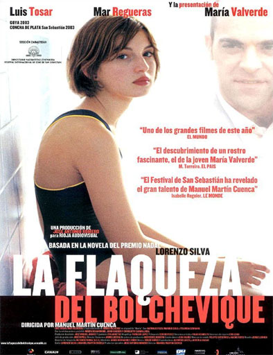 Ver La flaqueza del bolchevique (2003) Online
