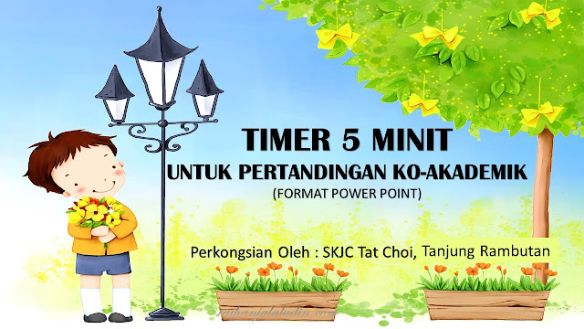 Timer 5 Minit Untuk Pertandingan Ko-Akademik
