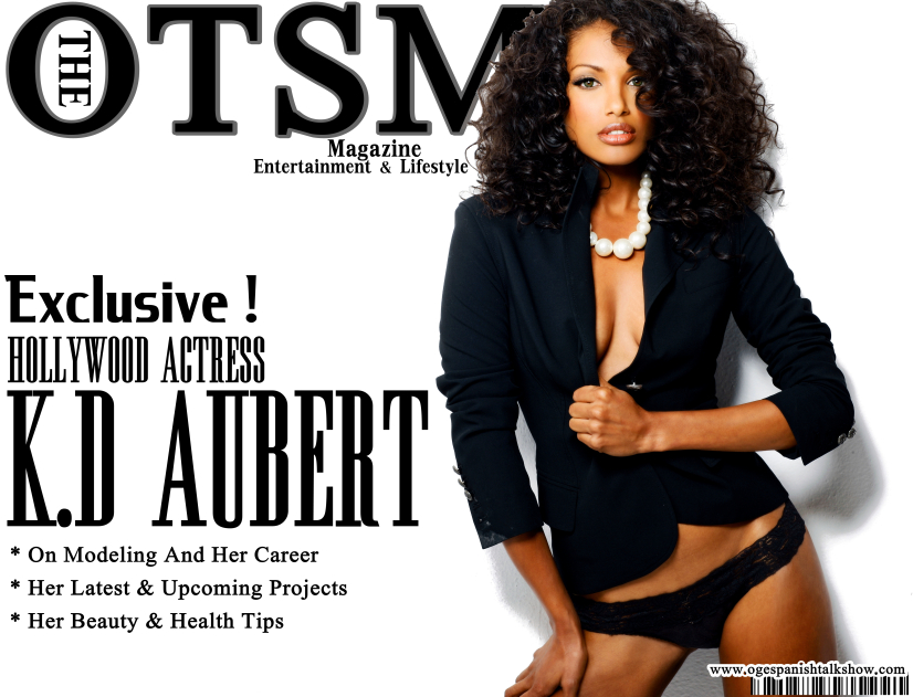 Interview : Model And Actress- KD AUBERT