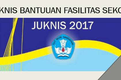 Juknis Pemberian Bantuan Bidang Sarpra Fasilitas Pendidikan 2017