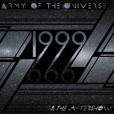 Army Of The Universe Release '1999 & The Aftershow' Album