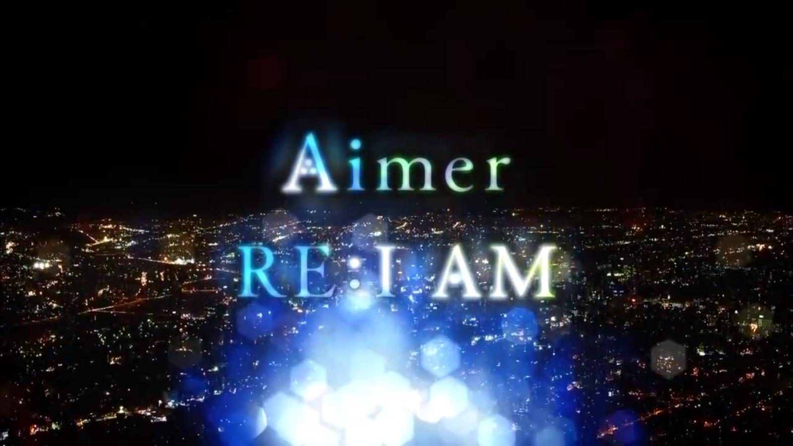 Unlimited Subtitle Aimer Re I Am Pv Eng Sub