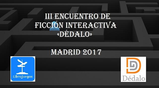 Encuentro de ficción interactiva Dédalo 2017