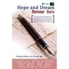 Seminar Gerakan Guru Menulis dan Bedah Buku Hope and Dream Memoar Guru
