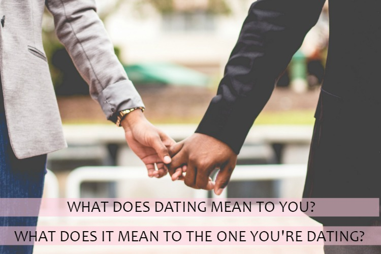 what is dating mean to you
