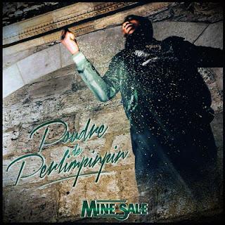 Mine Sale - Poudre De Perlimpinpin (2016)