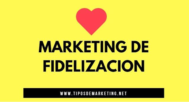 marketing de fidelizacion