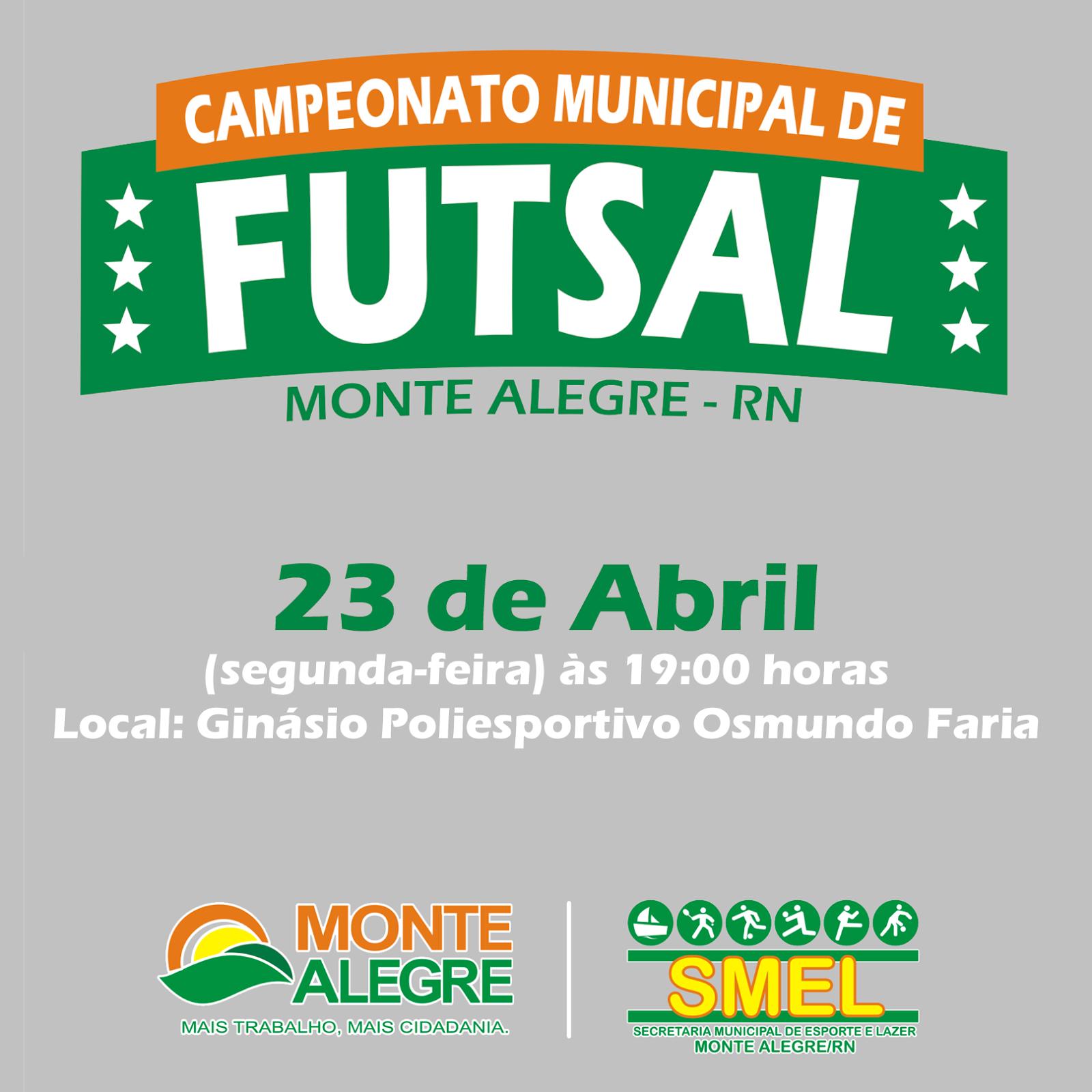 Monte Alegre em dia  Abertura do Campeonato Municipal de Futsal 2018 c4052bba71d35