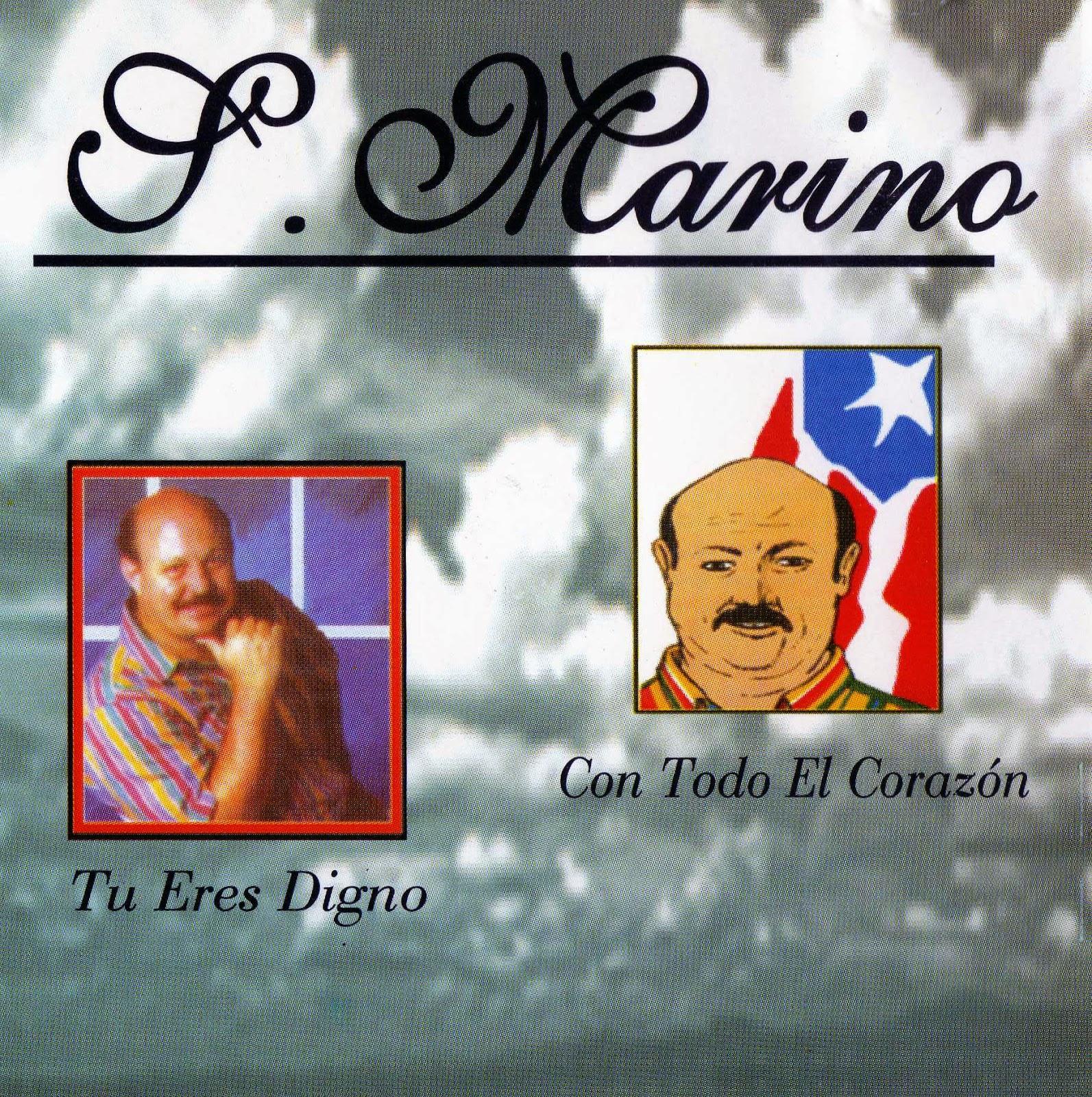 Stanislao Marino-Con Todo El Corazón y Tu Eres Digno-