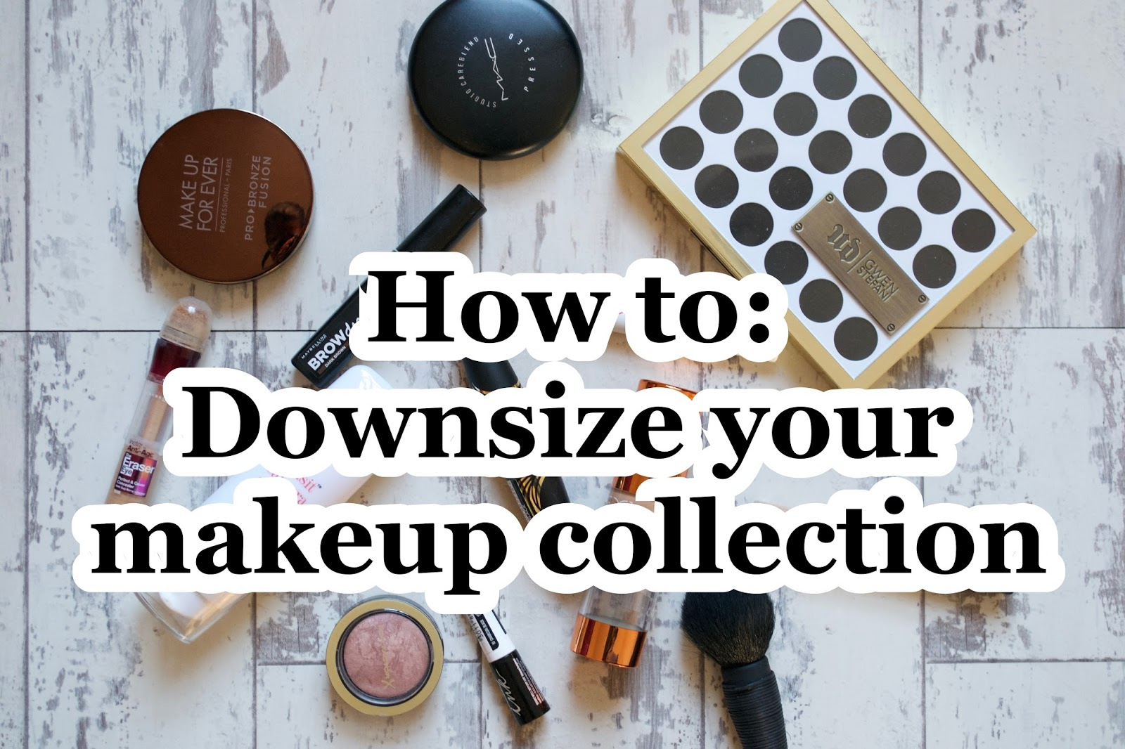 How to: Downsize Your Makeup Collection - Aspiring Londoner