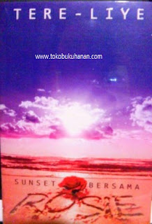 novel sunset bersama rosie tere liye
