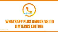 [UPDATE] Download WhatsApp Plus JiMODs v8 Jimtechs Edition