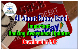 All About Rupay Card – Important Banking Awareness Updates for IBPS PO/RRB/Clerk Exams – Download in PDF