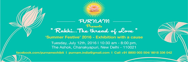 Noida Diary: Rakhi The Thread by Purnam at The Ashok, Chanakyapuri
