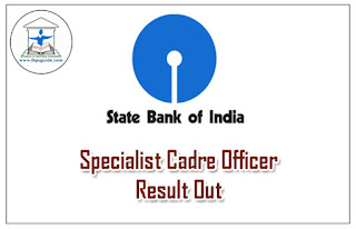 SBI Specialist Cadre Officers Result Out :