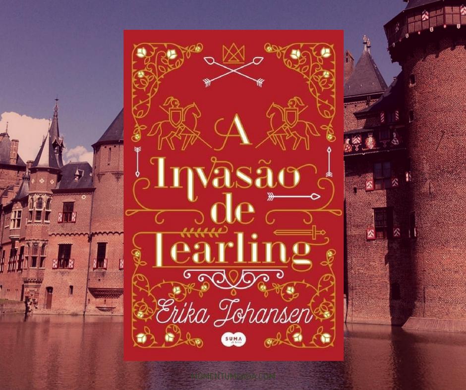 Resenha: A Invasão de Tearling, de Erika Johansen