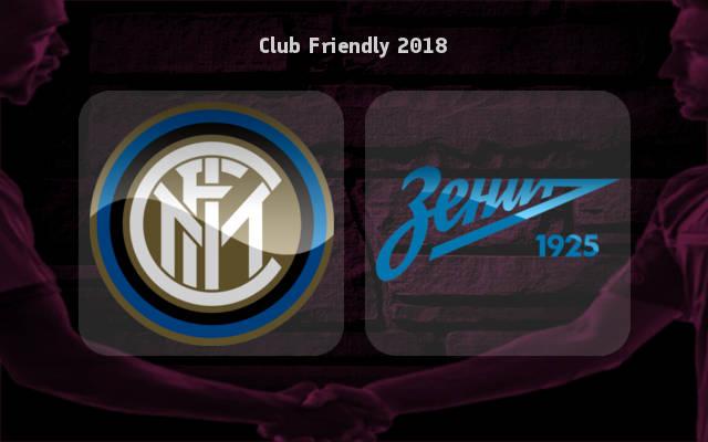Inter Milan vs Zenit St. Petersburg  - Highlights - 21 July 2018