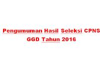 Pengumuman Hasil Seleksi CPNS GGD Tahun 2016