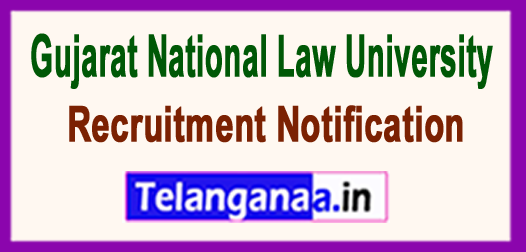 Gujarat National Law University GNLU Recruitment Notification 2017