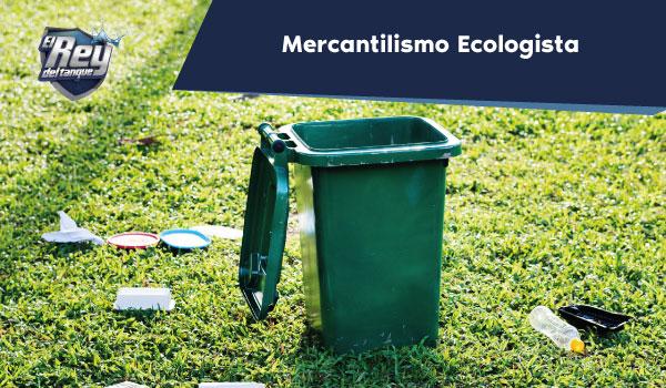 Mercantilismo Ecologista
