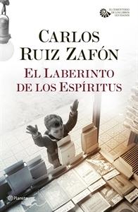 El Laberinto de los Espíritus. Carlos Ruiz Zafón. Disponible en Cilsa. Alicante.