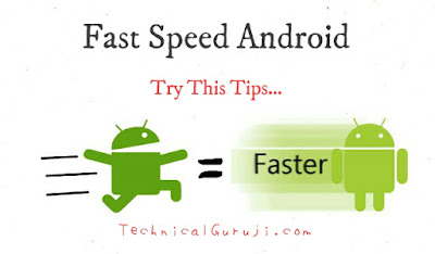Slow Android Phone Ki Speed Kaise Badhaye