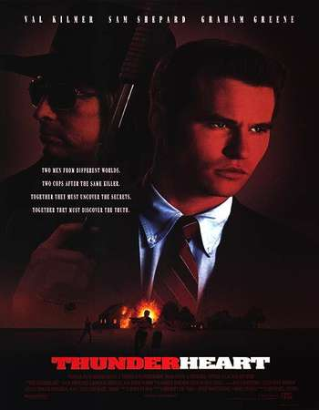 Poster Of Thunderheart 1992 Dual Audio 720p Web-DL [Hindi - English] ESubs Free Download Watch Online Worldfree4u