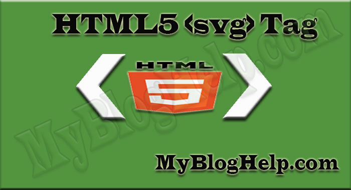 How to use svg tag in html5? ~ MyBlogHelp– A Blog for SEO, Blogging