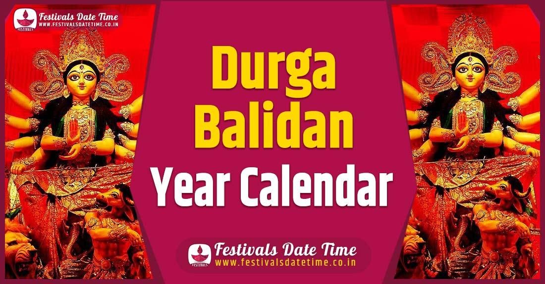 Durga Balidan Year Calendar, Durga Balidan Festival Schedule
