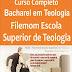 Curso Completo de Bacharel em Teologia - Filemom, Escola Superior de Teologia