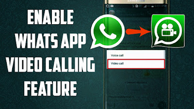 WhatsApp Video Calling Launched:How to get WhatsApp video calling feature!!!