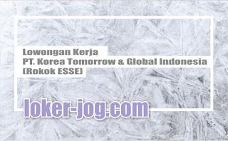 Lowongan Kerja PT. Korea Tomorrow & Global Indonesia (Rokok ESSE)