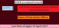Sail Power Company Private Limited Recruitment 2017–Junior Officer, Diploma Engineers Trainee