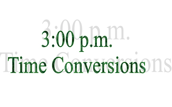Standard And Military Time Conversion Chart 3 00 P M To 59