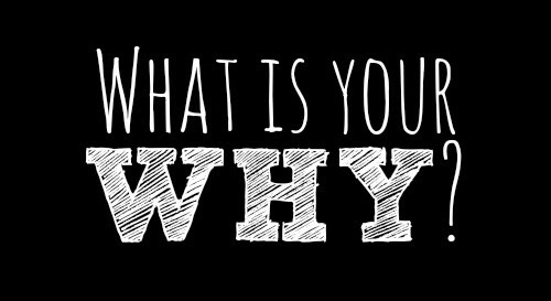 What Is Your Why