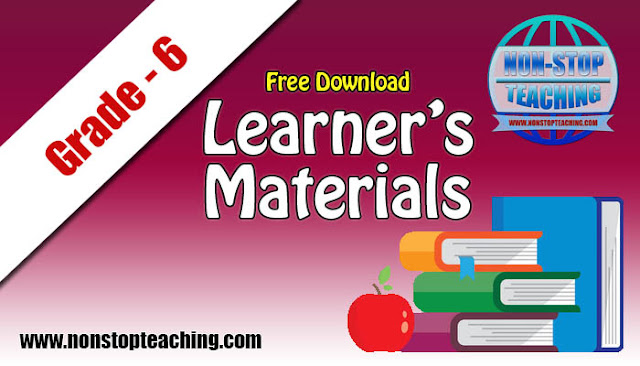 Grade 6 Learner's Materials