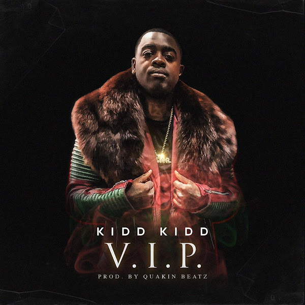Kidd Kidd - V.I.P. - Single Cover