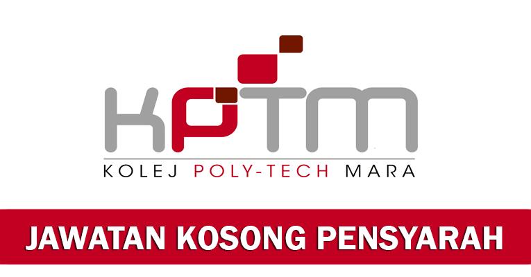 Jawatan Kosong Pensyarah di Kolej PolyTech MARA Kuantan KPTM