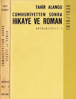 Tahir Alangu - Cumhuriyetten Sonra Hikaye ve Roman Cilt 1 - 1919-1930 yılları